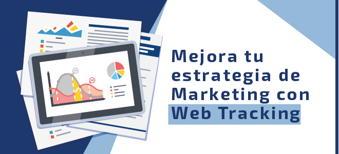 Mejora tu estrategia de Marketing con Web Tracking
