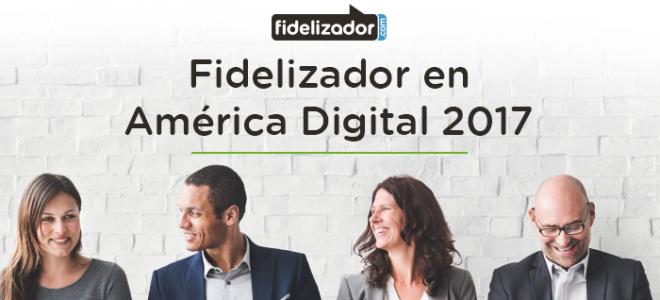 Fidelizador en América Digital