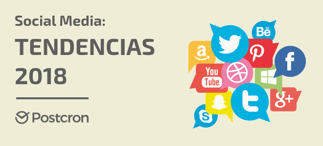 Fidelizador tendencias Social Media 2018