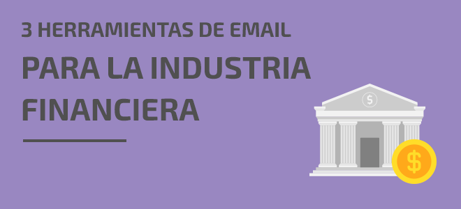 Email transaccional Industria Financiera