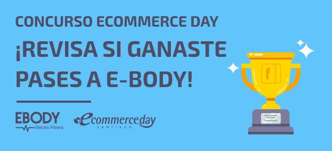 Fidelizador ecommerce day concurso ganadores e-body