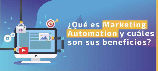 Marketing automation y sus beneficios