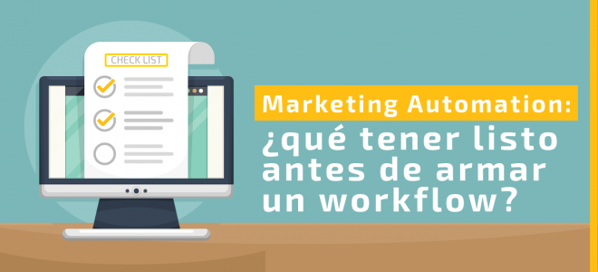 marketing automation: ¿qué tener listo antes de armar un workflow?