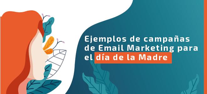 Campaña de Email Marketing para el día de la Madre