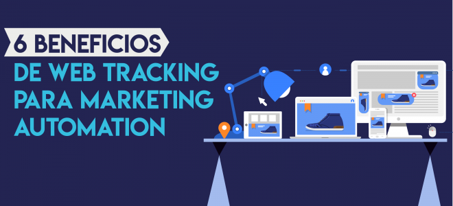 Beneficios de web tracking para Marketing Automation