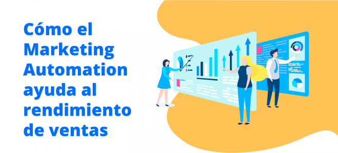 Marketing Automation ayuda al rendimiento de ventas