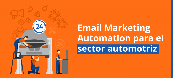 Email Marketing Automation para el sector automotriz
