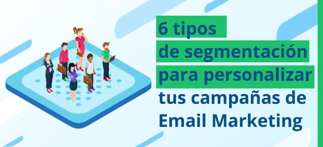 tipos de segmentación en email marketing