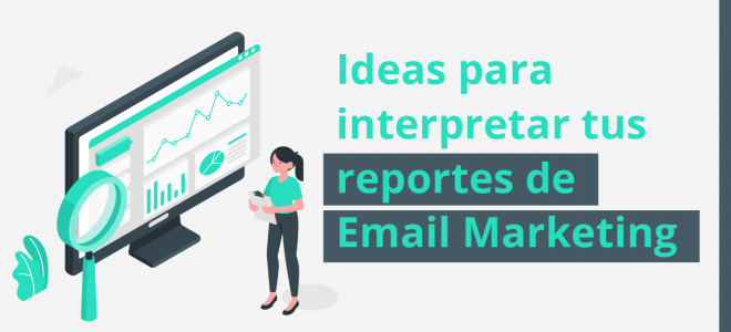 reportes de email marketing