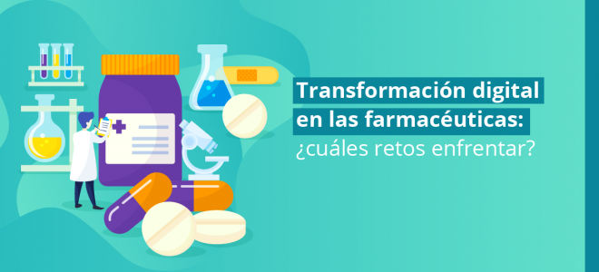 Transformación digital en farmacéuticas