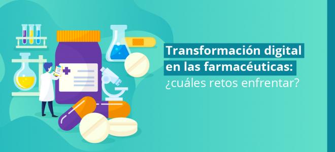 Transformación digital en farmacéuticas