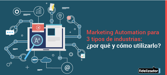 Ejemplos de Marketing Automation