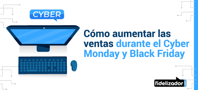 Cyber Day y Black Friday