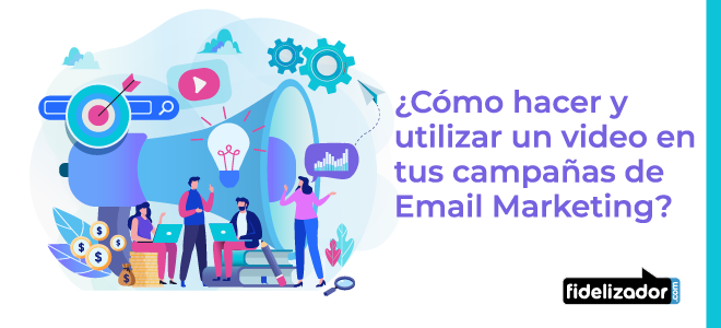 campaña de email marketing con video