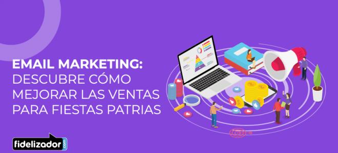 Marketing para Fiestas Patrias