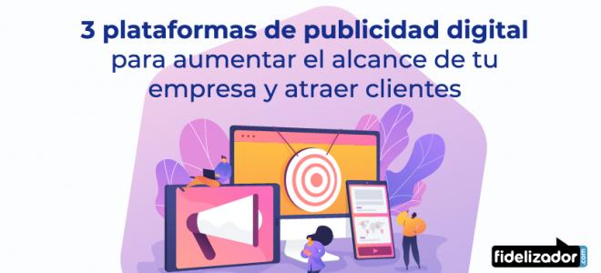 tres-plataformas-de-publicidad-digital